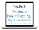 Macbook Keyboard Bulletin Board Set {High & Low-Res}