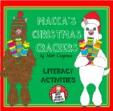 Macca's Christmas Crackers by Matt Cosgrove - Literacy Activities
