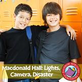 Macdonald Hall: Lights, Camera, Disaster (Novel Study) Gr. 5-6