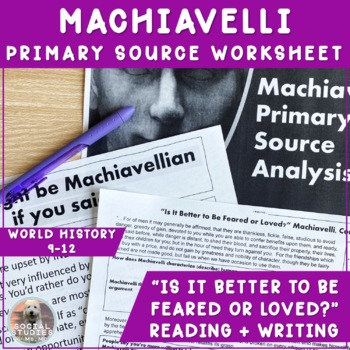 Machiavelli:Better to be Feared or Loved? Primary Source A