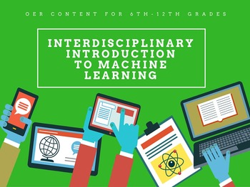 Machine Learning: Interdisciplinary Curriculum Content by Well Put