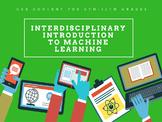 Machine Learning: Interdisciplinary Curriculum Content