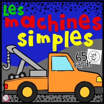 FRENCH BOOM CARDS • Machines Simples
