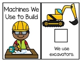 Machines (Trucks) We Use to Build - An Adapted Book
