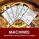 Machines Word Wall Coloring Sheets (12  pgs)