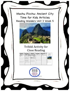 """Machu Picchu: Ancient City"" Trifold Activity Reading Wonders 5th Grade Unit 3"