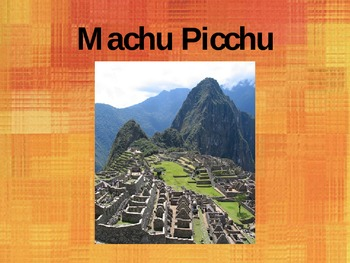 Machu Picchu PowerPoint