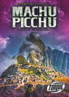Machu Picchu: The Lost Civilization