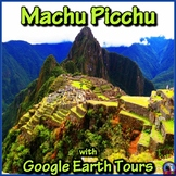 Machu Picchu with Google Earth Tours