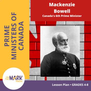 Mackenzie Bowell Lesson Plan Grades 4-8