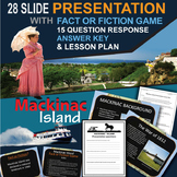 Mackinac Island Lesson - Powerpoint, Game, and Writing Activity