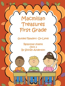Macmillan First Grade- Guided Readers Response Sheets (Unit 3)