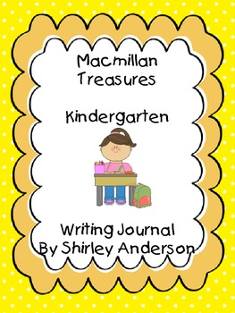 Macmillan Treasures Kindergarten Writing Journal - For the weekly stories