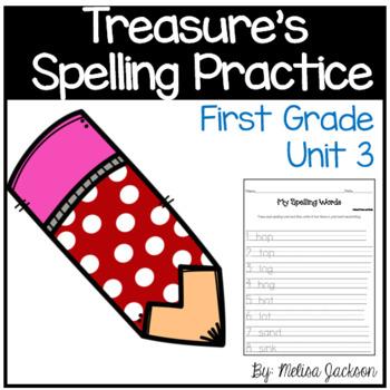 Macmillan/McGraw-Hill Treasures Unit 3 Spelling Practice First Grade