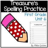 Macmillan/McGraw-Hill Unit 6 Spelling Practice First Grade