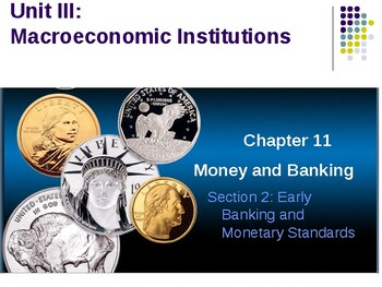 Macroeconomic Institutions: Early Banking and Money Standards
