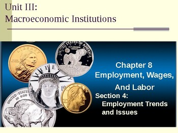 Macroeconomic Institutions: Employment Trends and Issues