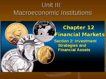 Macroeconomic Institutions: Investment Strategies and Assets