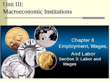 Macroeconomic Institutions: Labor and Wages