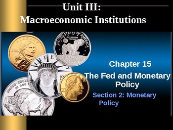 Macroeconomic Institutions: Monetary Policy