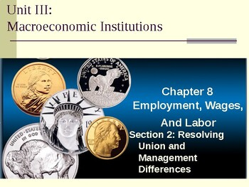 Macroeconomic Institutions: Resolving Union and Management Differences