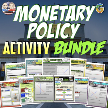Macroeconomics - Monetary Policy Unit Activity Bundle