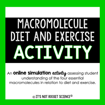 Investigating Macromolecules: A Diet and Exercise Online S