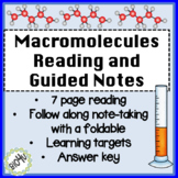 Macromolecule Reading and Guided Notes