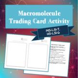 Macromolecule Trading Cards (MS-LS1-7, HS-LS1-6)