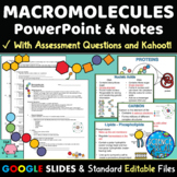 Macromolecules Organic Molecules Interactive PowerPoint, Handout, & KAHOOT!