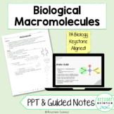 Organic Macromolecules PowerPoint Guided Notes with KEY Bi