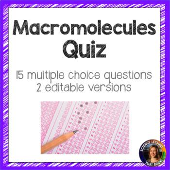 Macromolecules Quiz