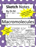 Macromolecules Sketch Notes W/Notes, Student FIB Sketch Notes & BONUS Foldable!