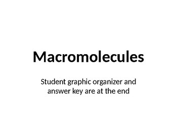 Macromolecules PowerPoint Lecture Notes and Graphic Organizer