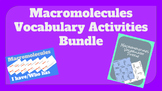 Macromolecules Vocabulary Activities Bundle