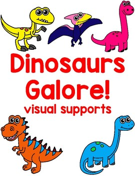 Dinosaurs Galore!- Visual Supports