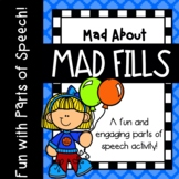 Mad About Mad Fills {Parts of Speech Activity, Similar to