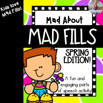 Mad About Mad Libs: Spring Edition {Parts of Speech Activity}