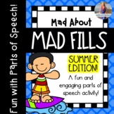 Mad About Mad Fills: Summer Edition {Parts of Speech Activ