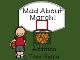 Mad About March Addition Toss Math Game