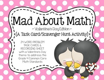 Mad About Math {A Valentine's Day Math Task Card Scavenger Hunt Activity}