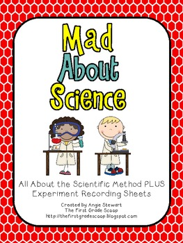 Mad About Science {Scientific Method and Experiment Recording Sheets}