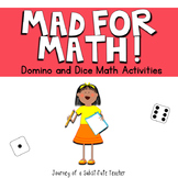 Mad For Math: Dice and Domino Activities