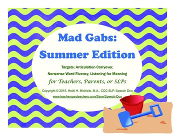 Mad Gabs: Summer Edition