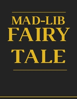 Mad-Lib Fairy Tale