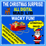 THE CHRISTMAS SUPRISE - MAD LIB  ALL DIGITAL/ NO GOOGLE SIGN IN REQUIRED