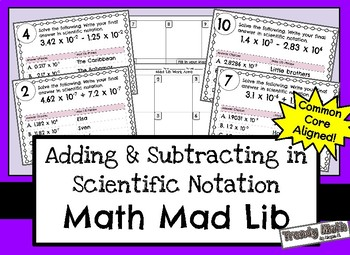 Mad Lib for Adding and Subtracting Numbers in Scientific Notation