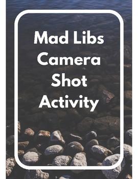 Mad Libs Camera Shot Activity