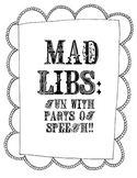 Mad Libs: Fun with Parts of Speech