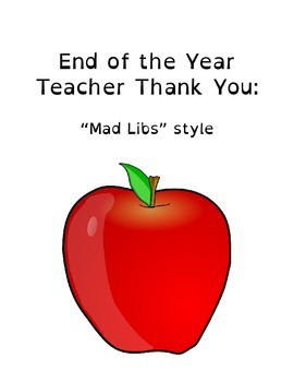 "Mad Libs Style Teacher ""Thank You"" - 4th & 5th Grade"